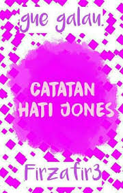 catatan hati jones menunggu quotes wattpad