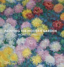 modern garden monet to matisse artbook
