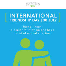 Today is International Friendship Day ...