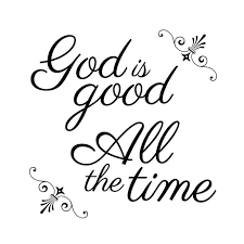 God Is Good All The Time Christian Wall Decal Divine Walls