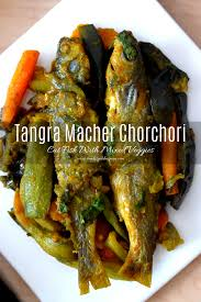 tangra macher chorchori is one of the
