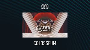 FIFA Mobile – Colosseum – FIFPlay