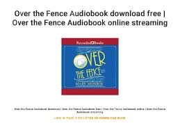 Over The Fence Audiobook Download Free Over The Fence Audiobook Onl