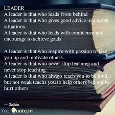 leader a leader is that quotes writings by sathu yourquote