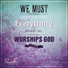 let s worship worship quotes worship worship god