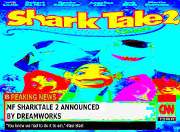 SHARK TALE 2 NIbbAS!! : DeepFriedMemes