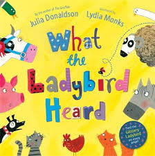 What the Ladybird Heard: Amazon.co.uk: Julia Donaldson: Books
