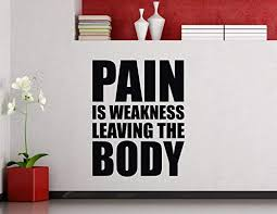 Amazon Com Diuangfoong Gym Wall Decal Pain Is Weakness Leaving The Body Fitness Motivational Quote Vinyl Sticker Sport Workout Inspirational Art Decor Mural Home Kitchen