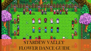 stardew valley flower dance guide