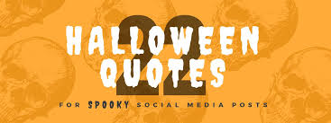 halloween quotes for spooky social media posts easil