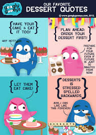 quotes about cake and desserts quotes