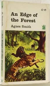 An Edge of the Forest by Agnes Smith: Fair Paperback (1968)   N. Marsden