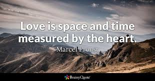 marcel proust love is space and time measured by the
