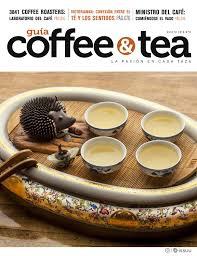Guia Coffee Tea 4 By Revista Chef Hotel Issuu