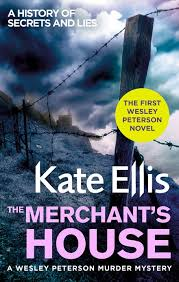 The Merchant's House: Book 1 in the DI Wesley Peterson crime series by Kate  Ellis - Books - Hachette Australia