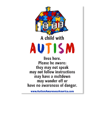 Autism Child Home Decal A Child With Autism Lives Here Please Be Aware They May Not Speak May Not Follow Instructions May Have A Products Teespring