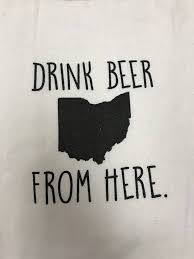 quotes flour sack towel drink beer from here ohio fleurish home