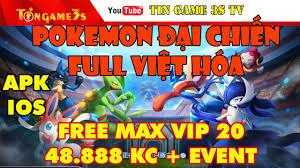 Game Mobile Private  Pokemon Đại Chiến Full Việt Hóa Free MAX VIP ...