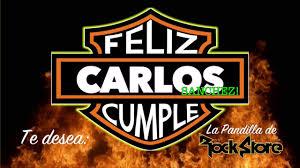 Carlos Sanchez Feliz Cumpleanos Te Desea El Rock Youtube