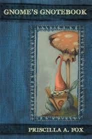 Gnome's Gnotebook - eBook: Priscilla A. Fox: 9781449774783 -  Christianbook.com