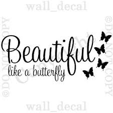 Beautiful Like A Butterfly Wall Decal Vinyl Sticker Quote Lettering Words Ebay