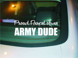 Proud Parent Army Dude Car Decal Sticker New Etsy Car Decals Stickers Parenting Air Force Basic Training