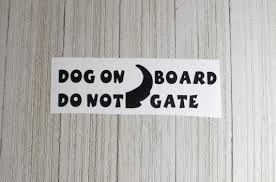 Dog On Board Do Not Tailgate Decal For Cars Windows Laptops Etsy