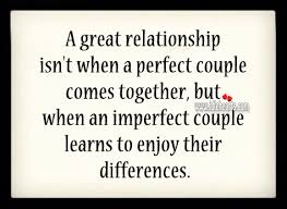 a great relationship isn t when a perfect couple comes together