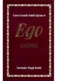 guru granth sahib speaks ego haumai book by surindar