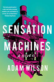 Amazon.com: Sensation Machines eBook: Wilson, Adam: Kindle Store