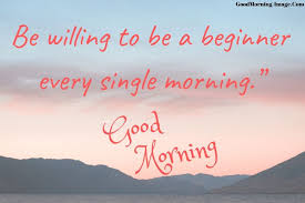 good morning quotes funny good morning quotes motivational