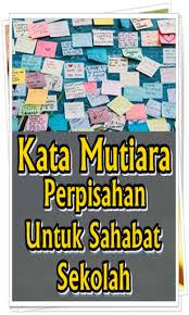 kata mutiara perpisahan untuk sahabat sekolah by app hot viral