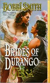 Brides of Durango: Tessa: Bobbi Smith: 9780843946789: Amazon.com ...