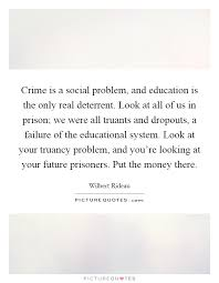 crime is a social problem and education is the only real