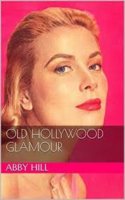 Old Hollywood Glamour by Abby Hill