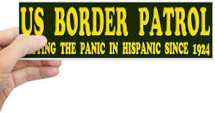 Cafepress Us Border Patrol Putting The Panic In Hispanic S 10 X3 Rectangle Bumper Sticker Car Decal Decals Magnets Bumper Stickers Amazon Canada