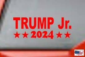 Trump Jr 2024 Bumper Window Sticker Decal Republican Car Truck Van Suv Jeep Ebay