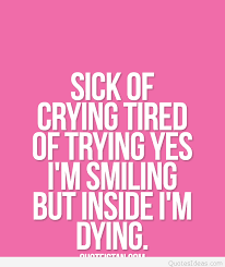 sick of crying quote message