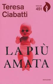 La più amata: Ciabatti, Teresa: 9788804684473: Amazon.com: Books