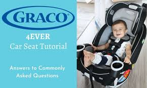 graco 4ever car seat tutorial answers