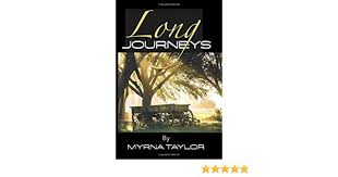 Long Journeys: Taylor, Myrna: 9781646698486: Amazon.com: Books