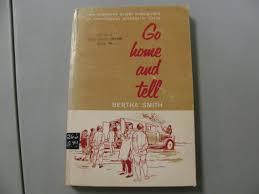 Go home and tell: Smith, Bertha: Amazon.com: Books