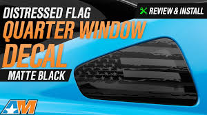 2010 2014 Mustang Distressed Flag Quarter Window Decal Review Install Youtube