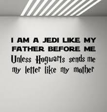 I Am A Jedi Like My Father Star Wars Wall Decal Harry Potter Vinyl Sticker 936 Ebay