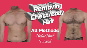 how to remove chest hair all methods