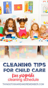 child care with printable cleaning schedule