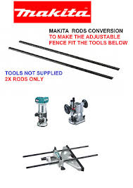 Makita Router Straight Edge Guide Side Fence Conversion Rods To Fit Drt50 Rt0700 Ebay