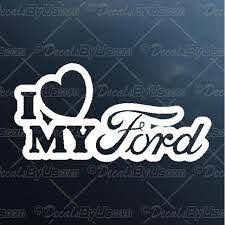 I Love My Ford Decal I Love My Ford Car Sticker Lowest Prices