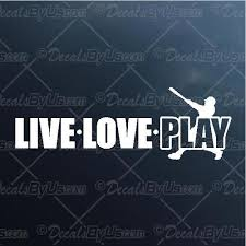 Shop Here For Live Love Play Baseball Car Truck Stickers