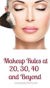 makeup rules at 20 30 40 and beyond